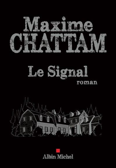 Le Signal  > De Maxime Chattam