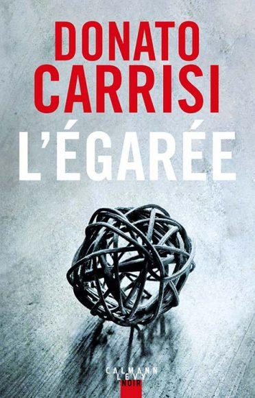 L'égarée > De Donato Carrisi