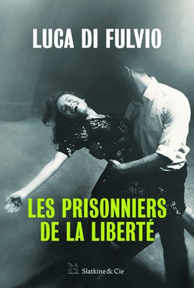 Les Prisonniers de la Liberté